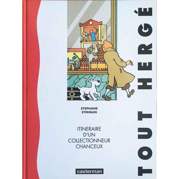 Hergé - Itinéraire d'un collectionneur chanceux - EO 1991 - 1