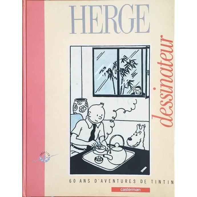 Hergé dessinateur - 60 ans d'aventures de Tintin - TL EO 1988 - 1