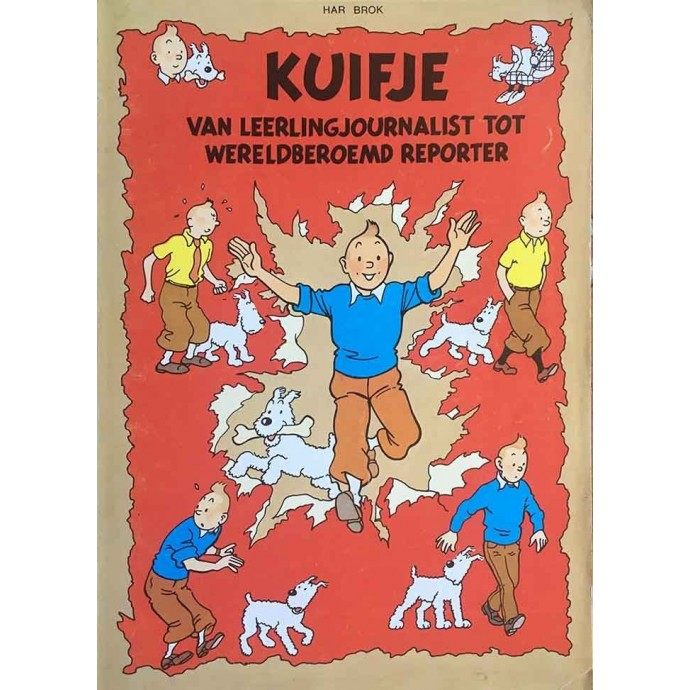 Tintin - KUIFJE van leerlingjournalist tot wereldberoemd reporter - 1979 - 1