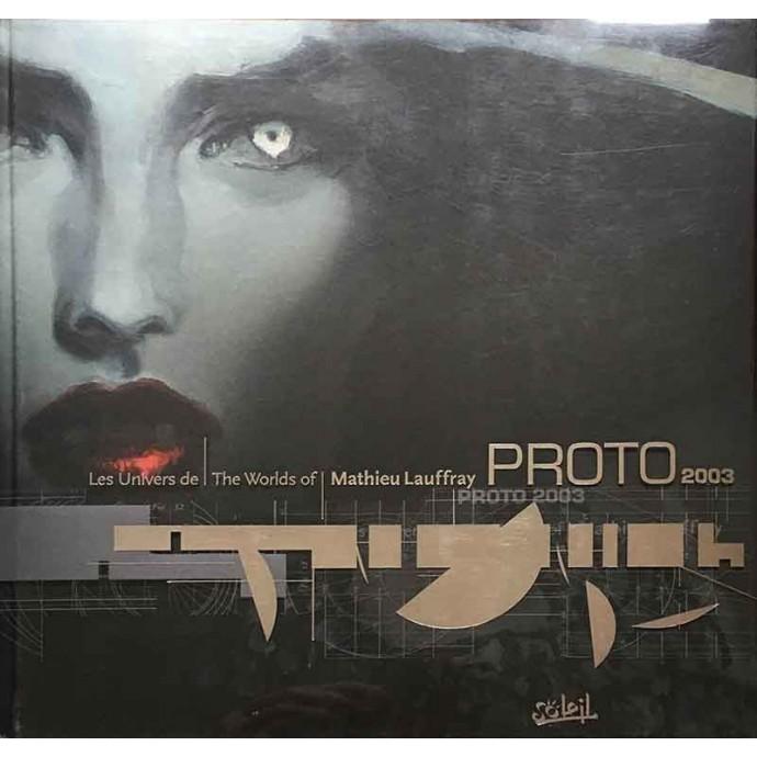 Mathieu Lauffray - Proto  2003 - 1