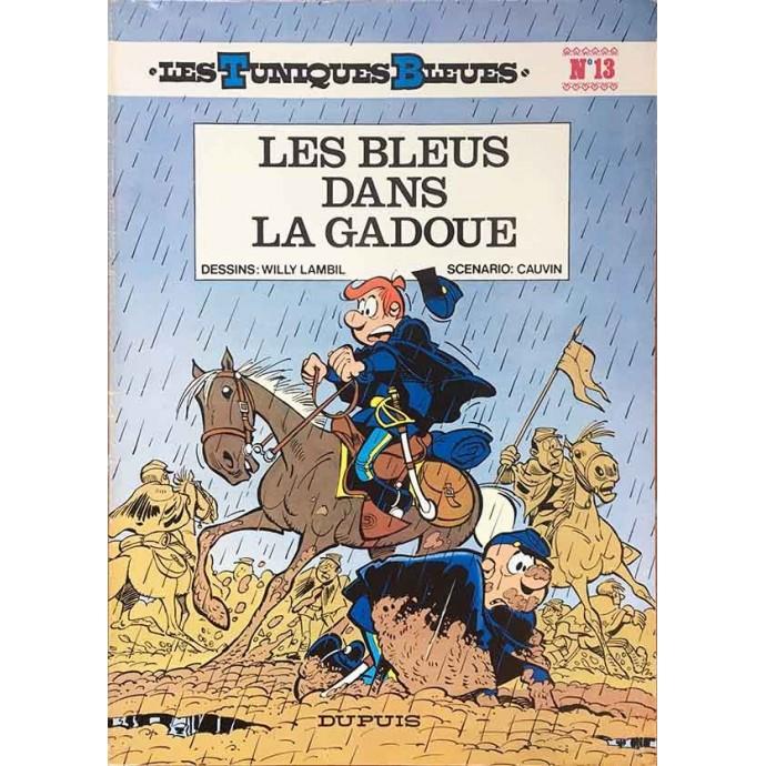 Tuniques Bleues (les) - Les Bleus dans la gadoue - EO 1978 - 1