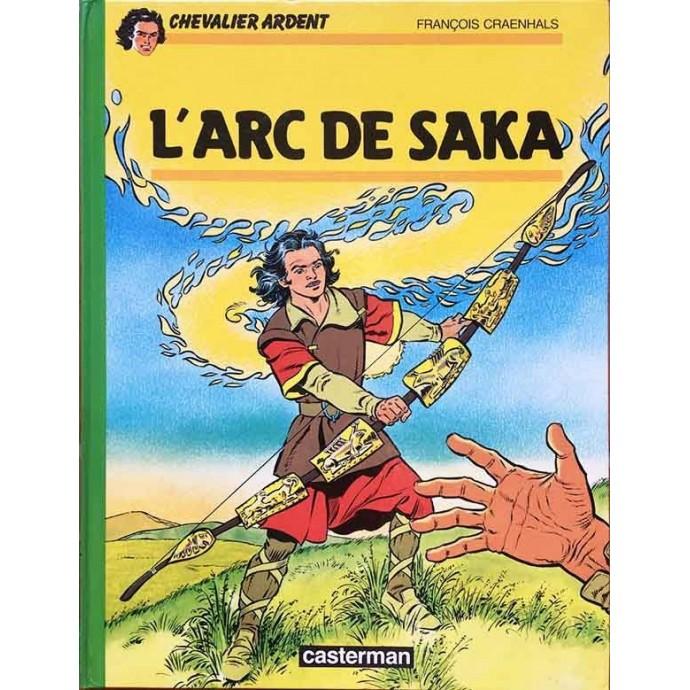 Chevalier Ardent - L'arc de Saka - EO 1987 - 1