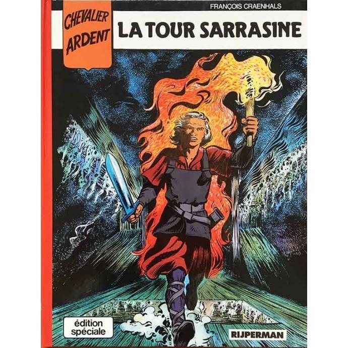 Chevalier Ardent - La Tour Sarrasine - 1ère édition couleurs - 1988 - 1