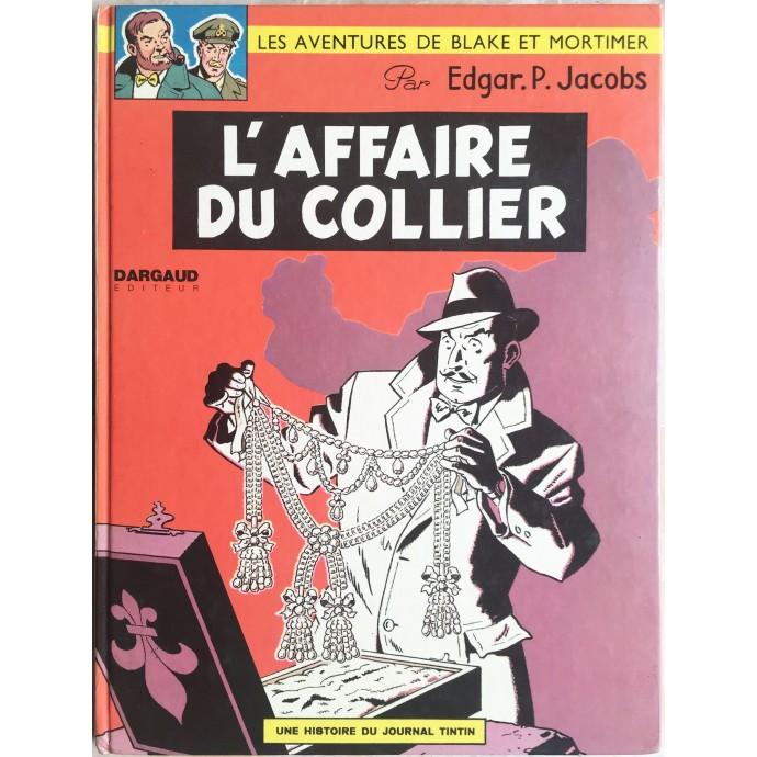 Blake et Mortimer L'affaire du collier Rééd. 1975