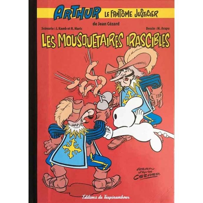 Arthur le Fantôme Justicier - Les Mousquetaires irascibles - TL 2010 + ex-libris - 1
