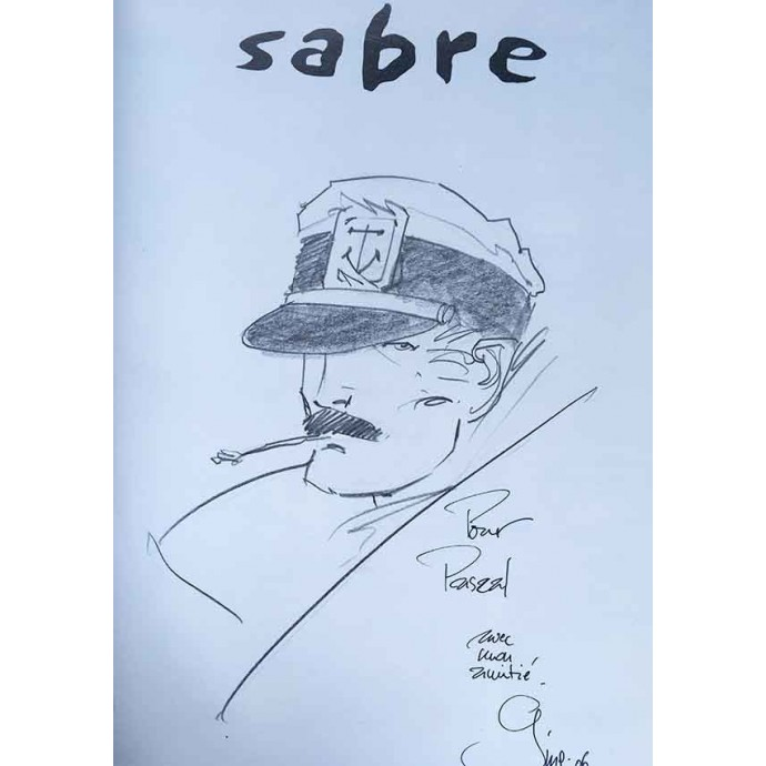 Capitaine Sabre - Le vol du Pélican - TL N&B 2003 + Dédicace - 2