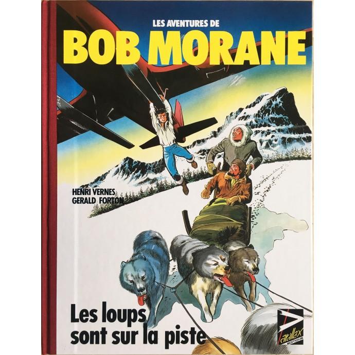 Bob Morane Les loups sont sur la piste TL 1986