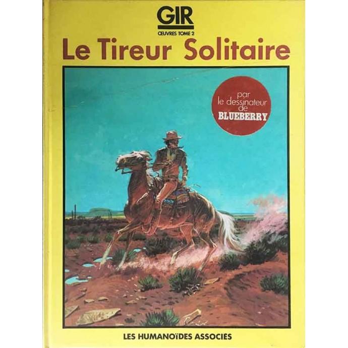 GIR - Le Tireur Solitaire - EO 1983 - 1
