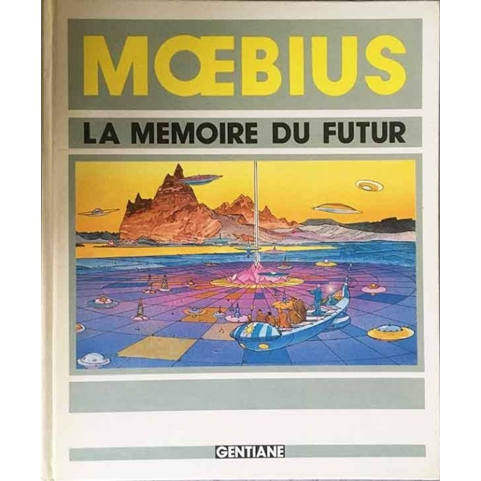 Moebius - La Mémoire du Futur - EO 1983 - 1