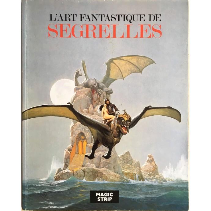 L'Art fantastique de Segrelles - EO 1987 - 1