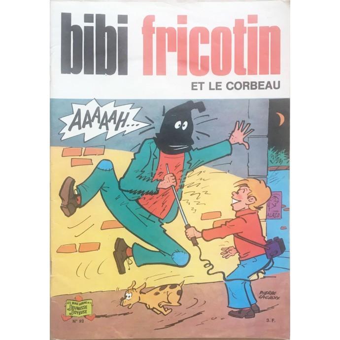 Bibi Fricotin et le corbeau n°92 - EO - 1