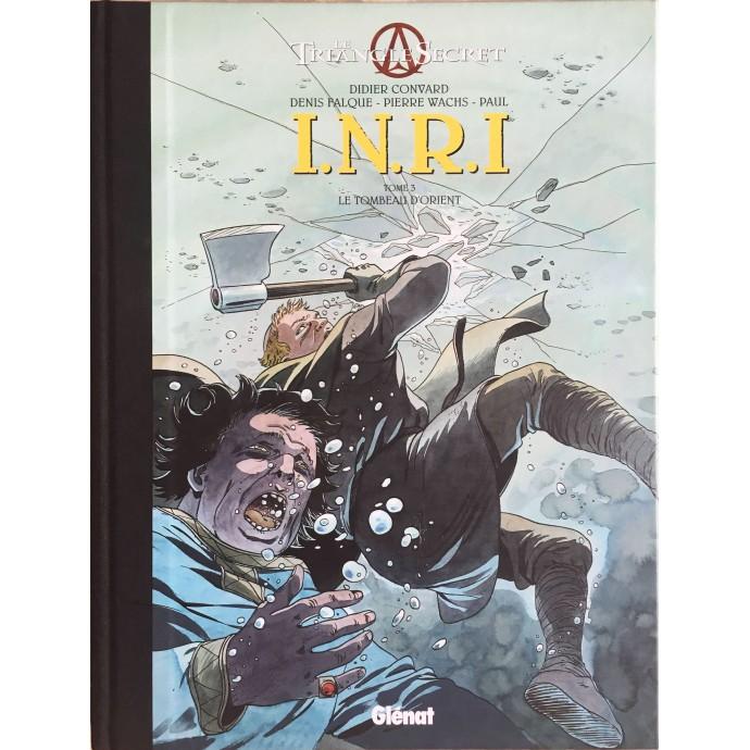 Triangle Secret I.N.R.I - Le Tombeau d'Orient - TL 2006 - 1