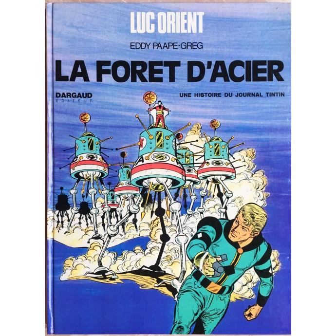 LUC ORIENT LA FORET D'ACIER