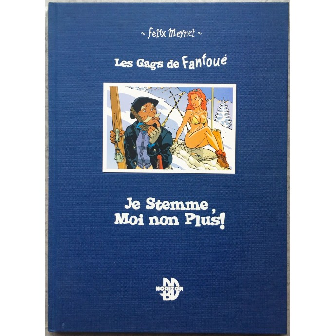 Les Gags de Fanfoué - Je Stemme, Moi non Plus !