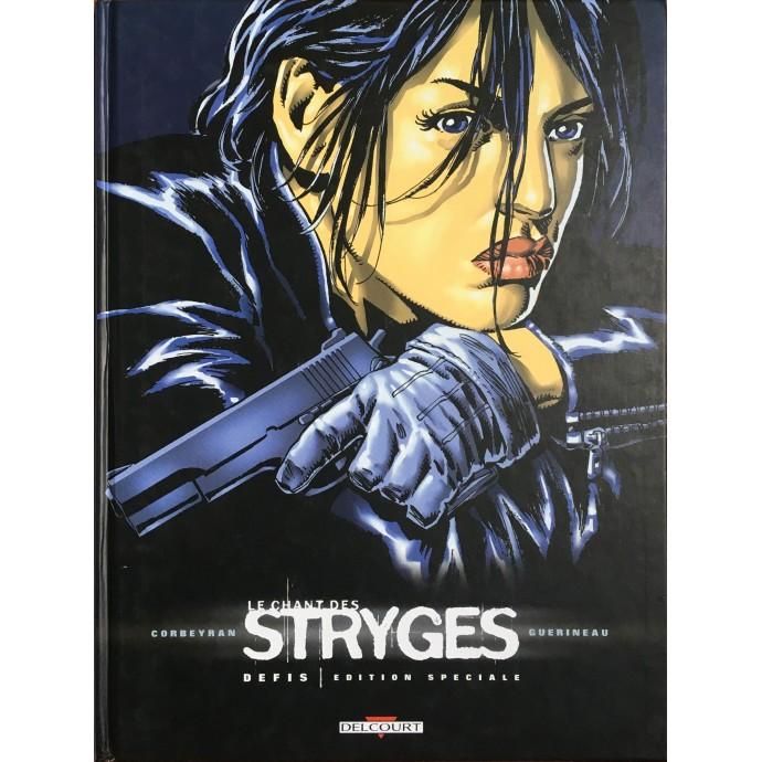 Chant des Stryges (le) - Défis - Edition spéciale Delcourt - TL 2004 - 1