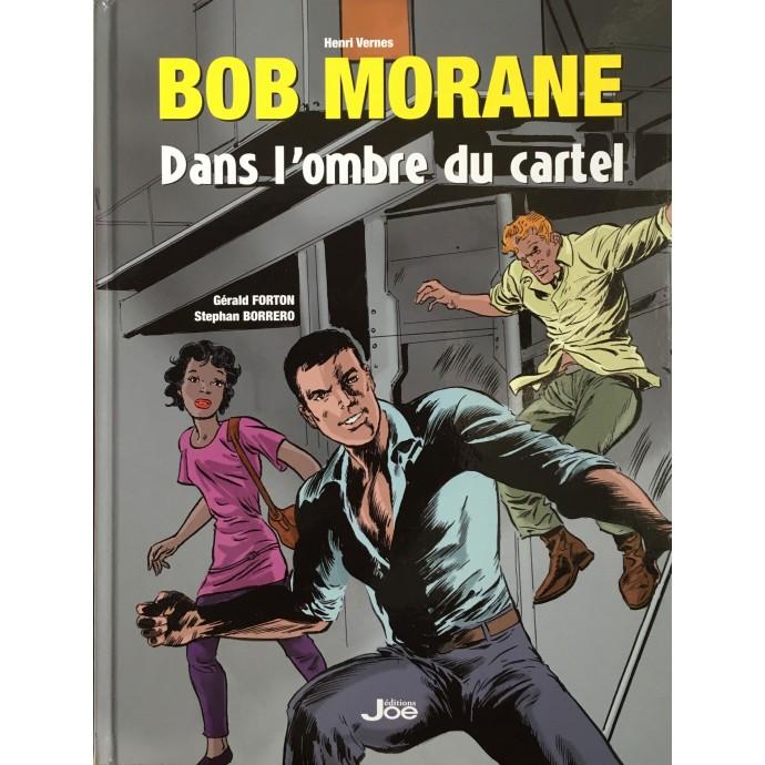 Bob Morane - Dans l'ombre du cartel - TT 2015 - 1