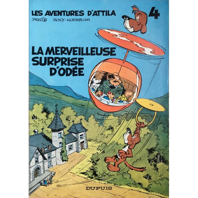 Attila - La merveilleuse surprise d'Odée - EO 1974 - 1