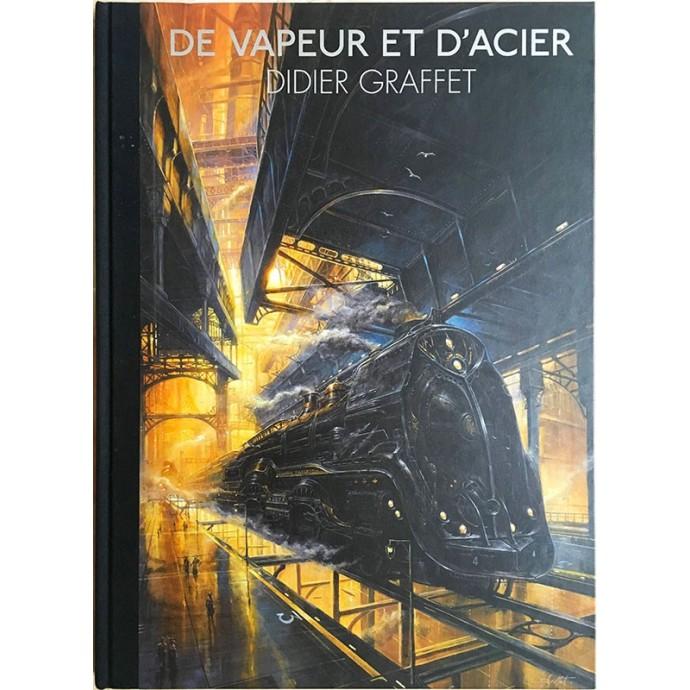 Didier GRAFFET - De Vapeur et d'Acier - TL 2012 - 1
